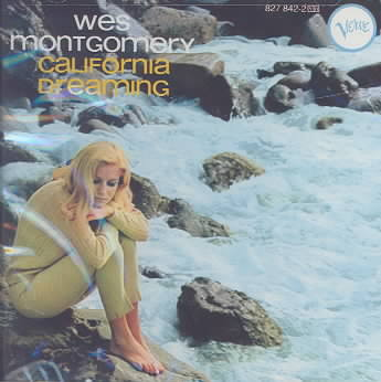 CALIFORNIA DREAMIN BY MONTGOMERY,WES (CD)