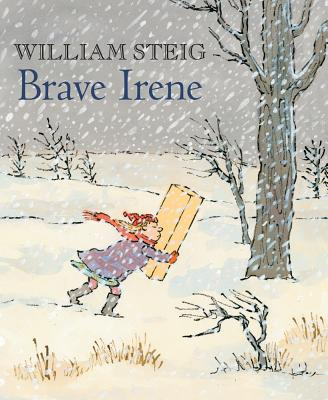 Brave Irene By Steig, William/ Steig, William (ILT)